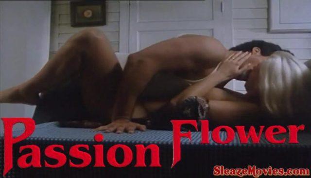 Passion's Flower (1991) watch uncut
