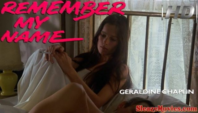Remember My Name (1978) watch uncut