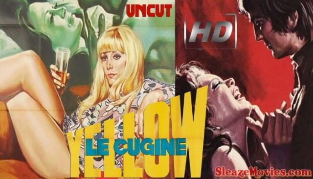 Yellow : The Cousins (1969) watch uncut