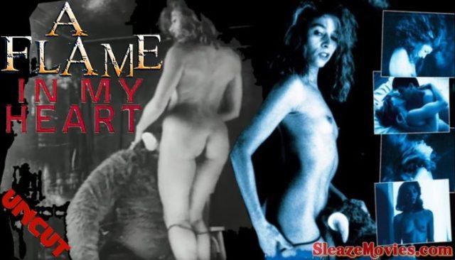 A Flame in My Heart (1987) watch uncut
