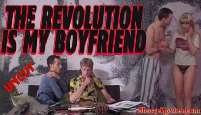 The Revolution Is My Boyfriend (2004) watch uncut