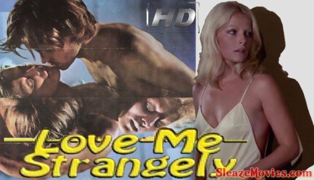 Love Me Strangely (1971) watch online
