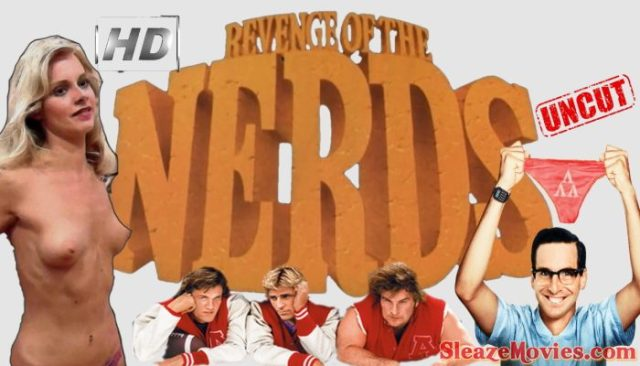 Revenge of the Nerds (1984) watch uncut