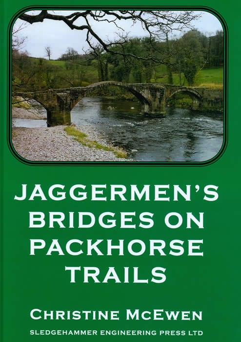 Jaggermen's Bridges On Packhorse Trails