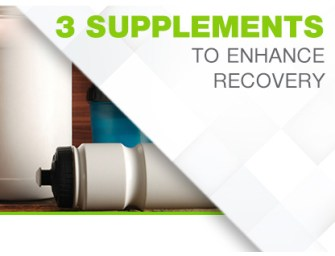 3 Supplements to Enhance Recovery