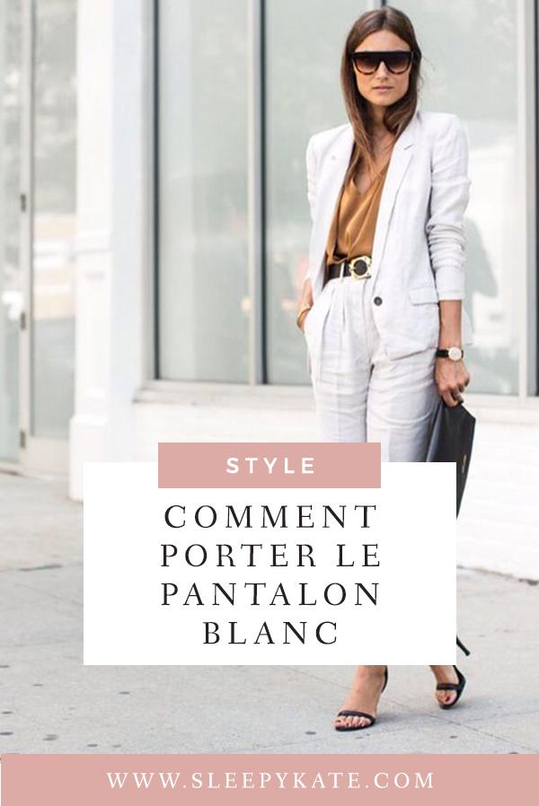 Comment porter le pantalon blanc? - Sleepy Kate