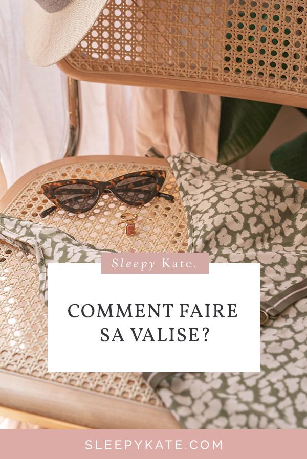 Comment faire sa valise et préparer ses tenues pour son voyage? Je vous donne mes conseils et astuces pour rester stylée en vacance! #summer #valise #modefemme