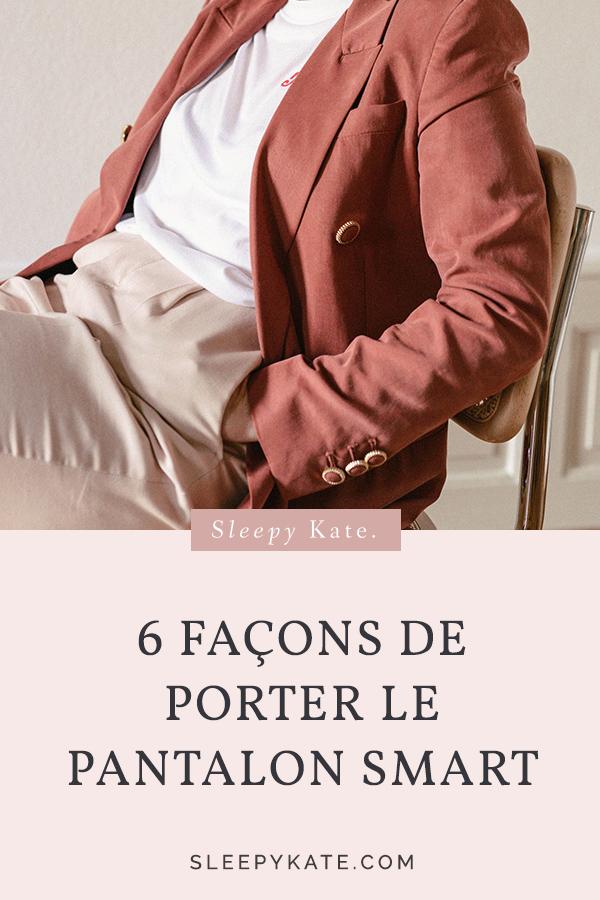 6 façons de porter le pantalon smart! Très connu pour un style working girl, il peut se porter de manière décontracté mais aussi plus habillé. #modefemme #style