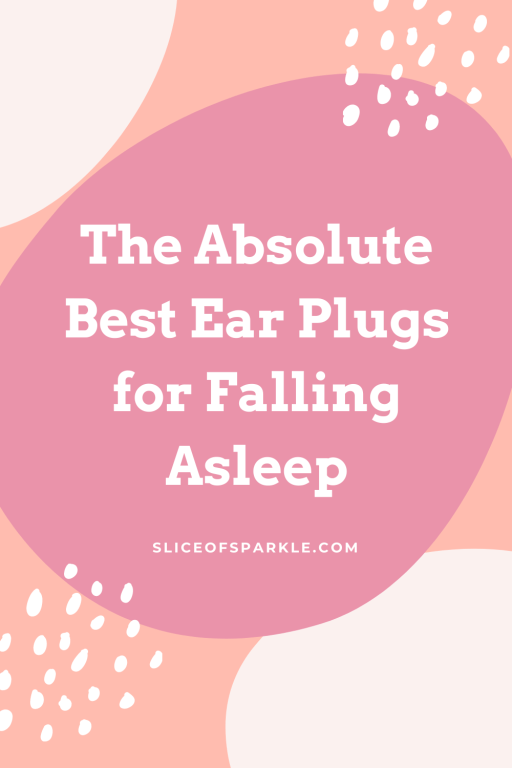 The Best Ear Plugs for Falling Asleep