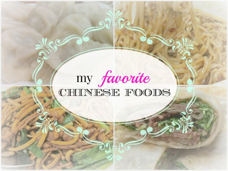 my favorite chinese foods