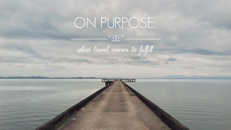 travel & purpose
