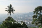 I hiked up Penang Hill and all I got was a crappy view