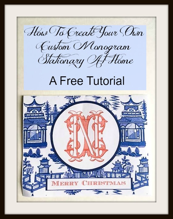 How To create your own custom monogram stationary at home...a free tutorial