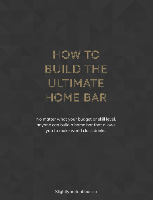 How to Build the Ultimate Home Bar