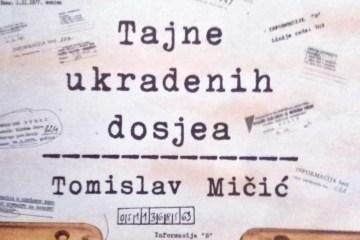 Tomislav Mičić - Tajne ukradenih dosjea