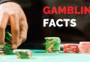 7 Surprising Gambling Facts you should know before Visiting Casino