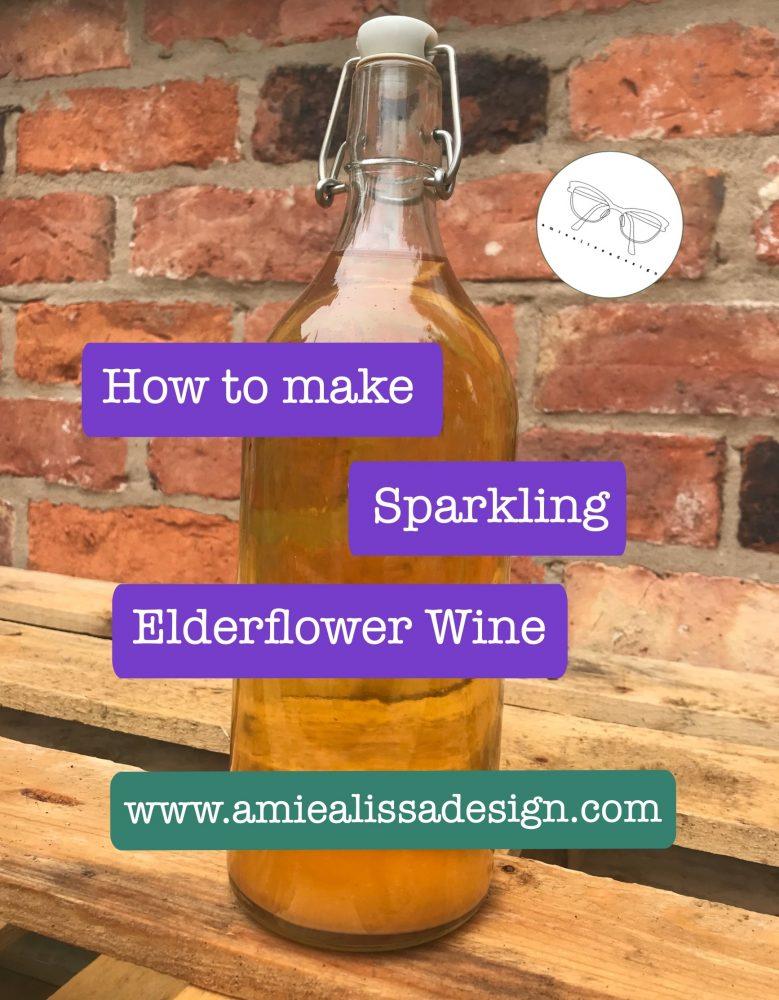 How to make sparkling elderflower wine
