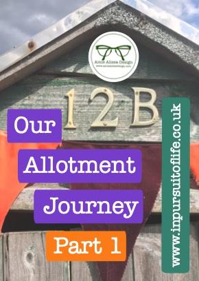 Allotment Journey Part 1