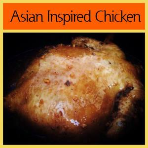 Asian Inspired Whole Chicken