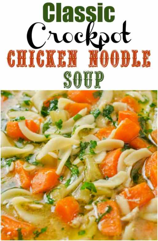 Classic Crockpot Chicken Noodle Soup