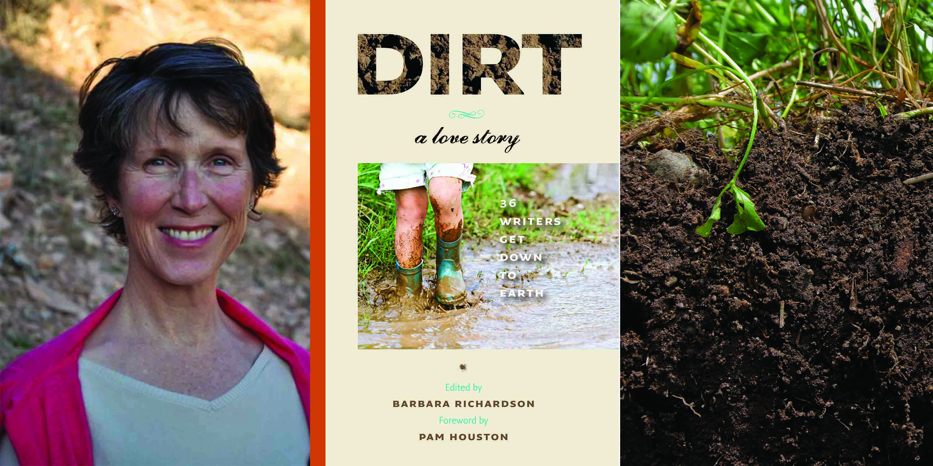 Dirt, A love Story, edited by Barbara Richardson