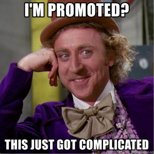 You're Promoted! Thanks, But I'm Quitting…