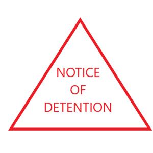 Notice of Detention