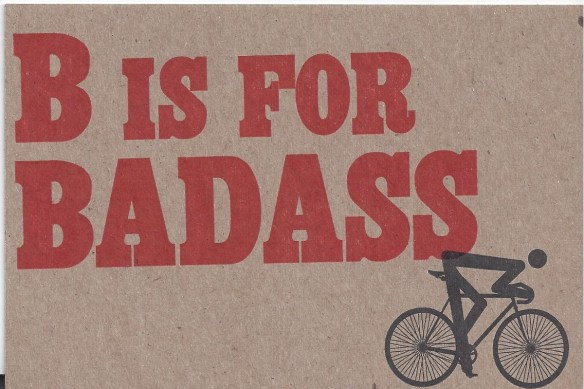 B is for Badass postcard