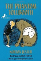 The Phantom Tollbooth -- Norton Juster