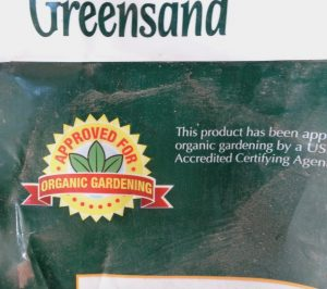 Greensand is a potassium source for organic gardens.