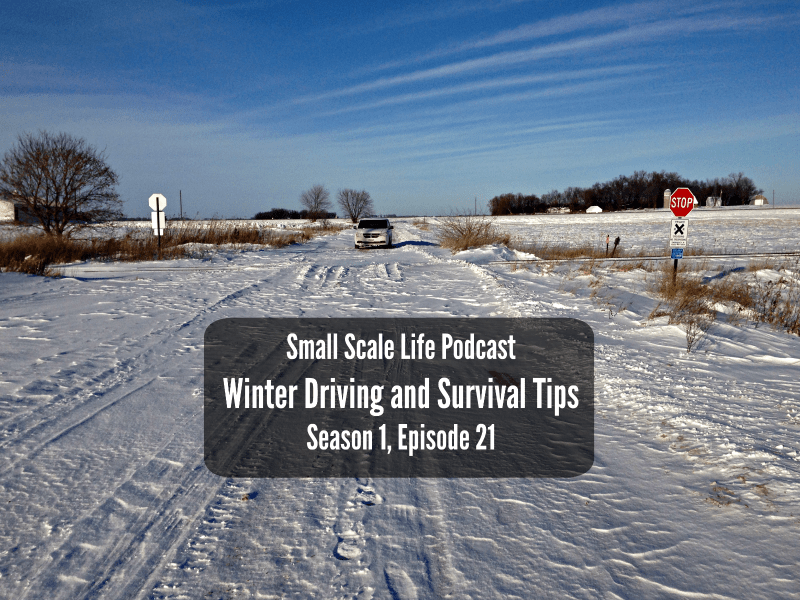 Winter Driving and Survival Tips – S1E21
