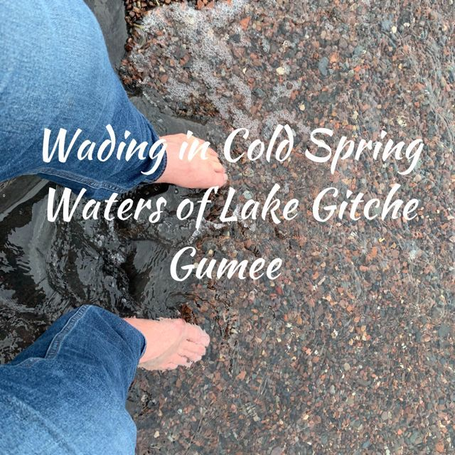 Wading in Cold Spring Waters of Lake Gitche Gumee