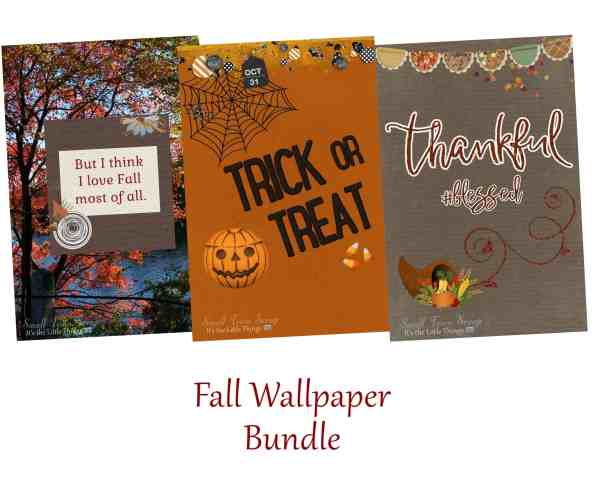 Fall Wallpaper Bundle preview; includes I Love Fall Most of All with autumn tree background, Trick or Treat Halloween with pumpkin & candy corn & Thankful #Blessed with cornucopia