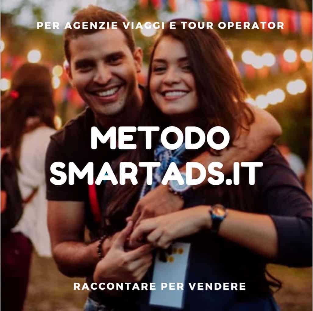 Il metodo SmartAds.it per vendere viaggi ed esperienze turistiche sfrutta al massimo tutte le potenzialità degli strumenti digitali