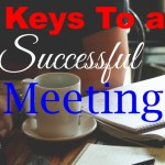Keys to a Successful Meeting