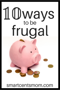 10 ways to be frugal