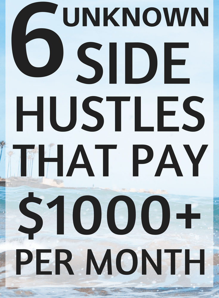 6 Side Hustles that will Make You 1000 Dollars or more per Month