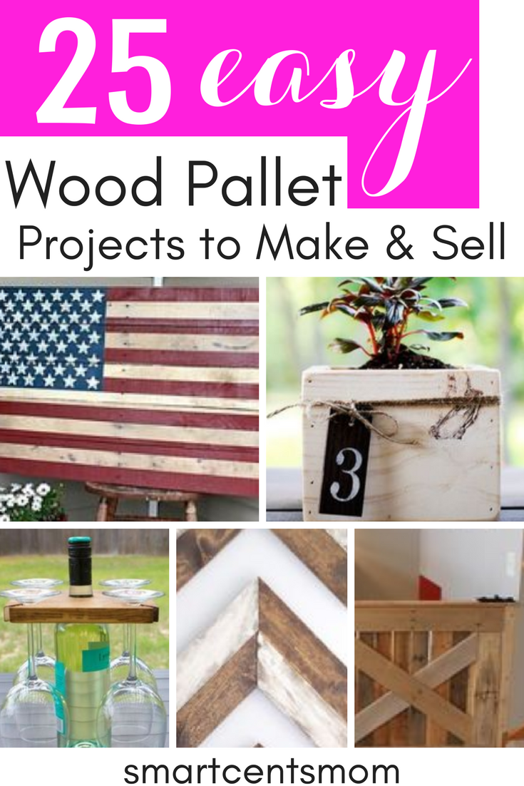Pallet Wood Projects That Sell Creative Ways To Make Money
