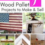 Pallet Wood Projects that Sell – [Creative Ways to Make Money]