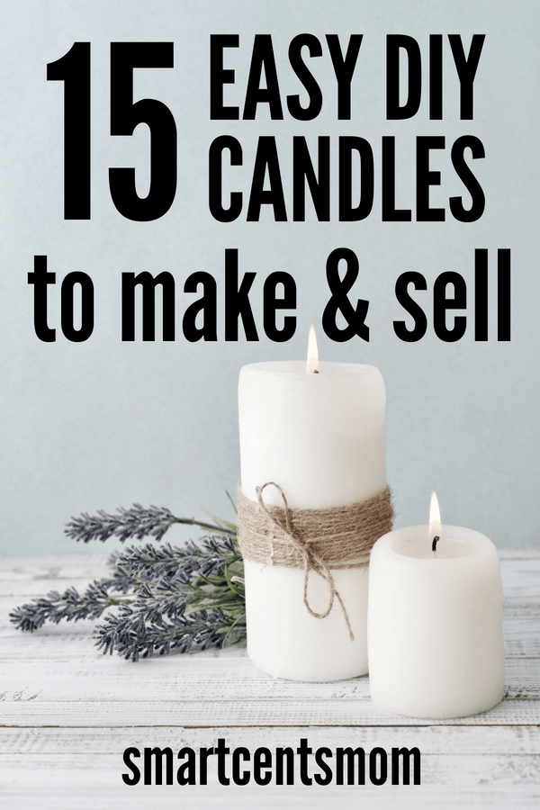 Crafts That Make Money Start A Candle Business From Home Smart