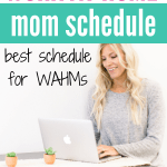 work at home mom schedule time management printables for a stay at home mom schedule
