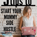 tips to start your mommy side hustle