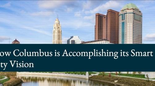 Screenshot-2018-4-1 How Columbus is Accomplishing its Smart City Vision Data-Smart City Solutions