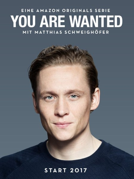 "Amazon Schweighöfer ""You Are Wanted"""