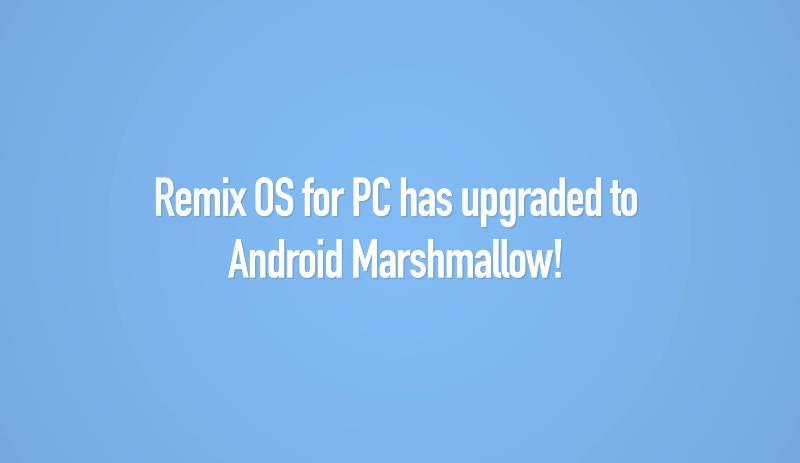 remix OS Marshmallow