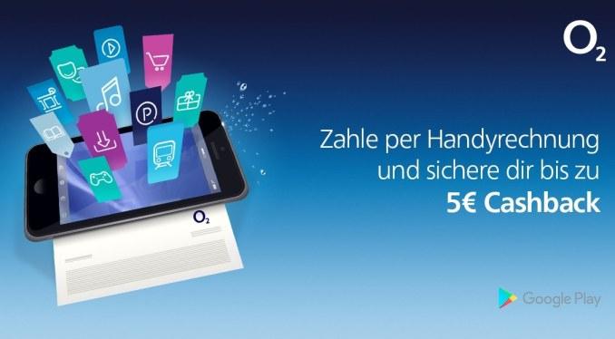 o2 Handyrechnung Angebot Google Play