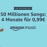Amazon Music Unlimited 4 Monate 99 Cent Aktion Juli 2018