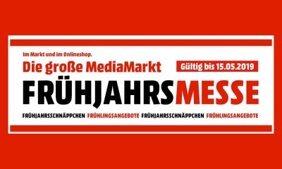 MediaMarkt Frühjahrsmesse 2019