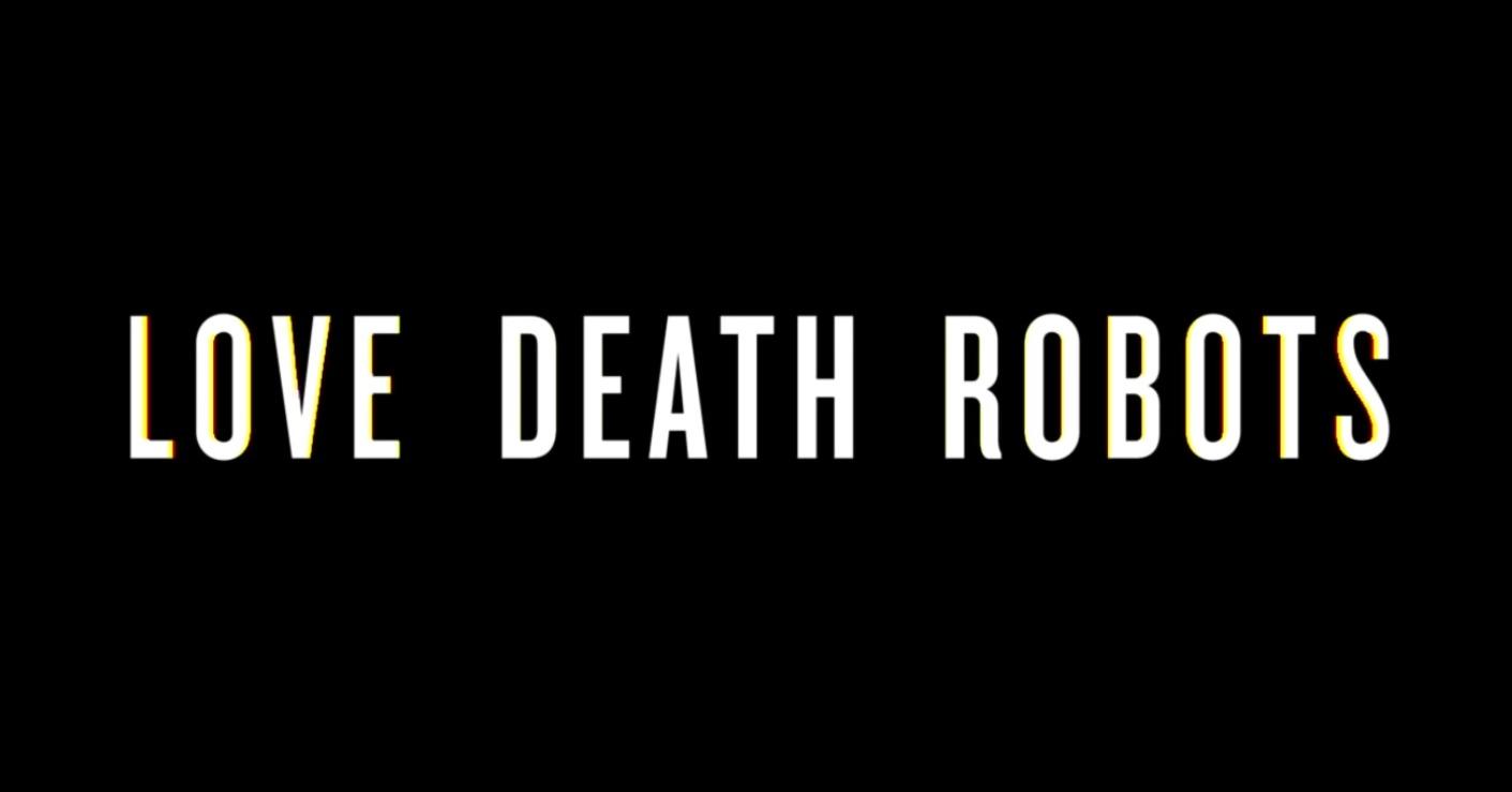 """Netflix-Original """"Love, Death and Robots"""" geht in zweite Staffel"""