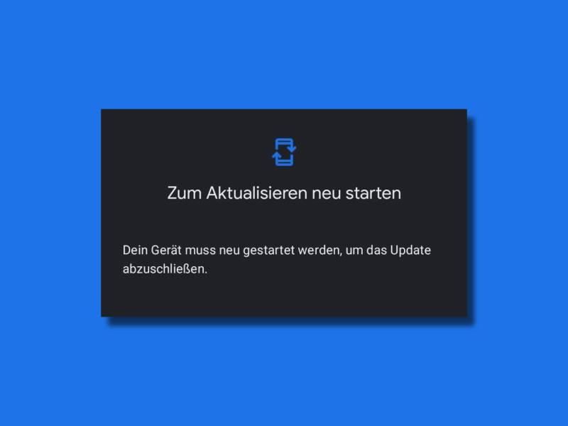 Google Play Systemupdate Neustart Head